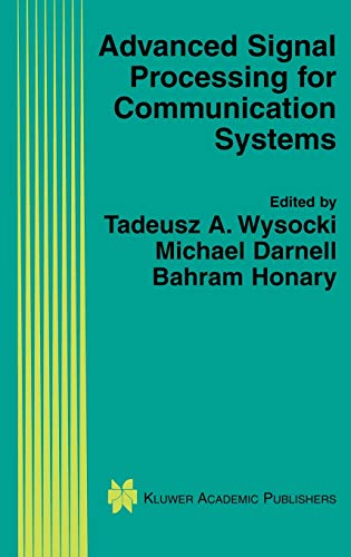 9781402072024: Advanced Signal Processing for Communication Systems (The Springer International Series in Engineering and Computer Science)