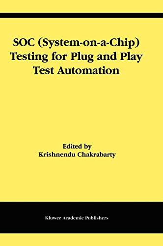 SOC (System-on-a-Chip) Testing for Plug and Play: Chakrabarty, Krishnendu