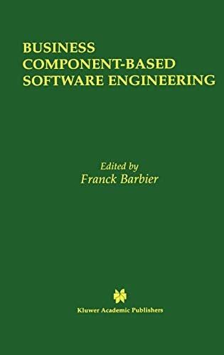 9781402072079: Business Component-Based Software Engineering (The Springer International Series in Engineering and Computer Science)