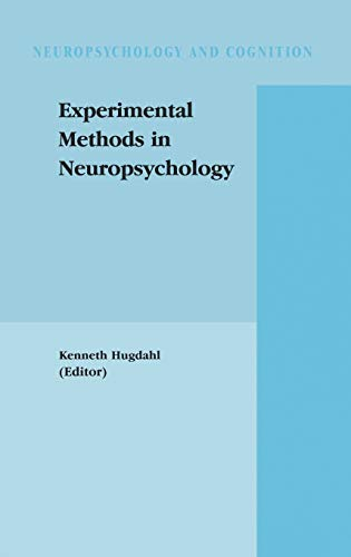 9781402072109: Experimental Methods in Neuropsychology (Neuropsychology and Cognition)