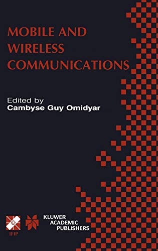 Mobile and Wireless Communications: Ifip Tc6 Wg6.8 Working Conference on Personal Wireless ...