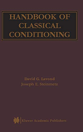 Handbook of Classical Conditioning: Lavond, David G.,