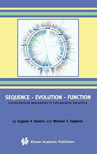 9781402072741: Sequence ― Evolution ― Function: Computational Approaches in Comparative Genomics