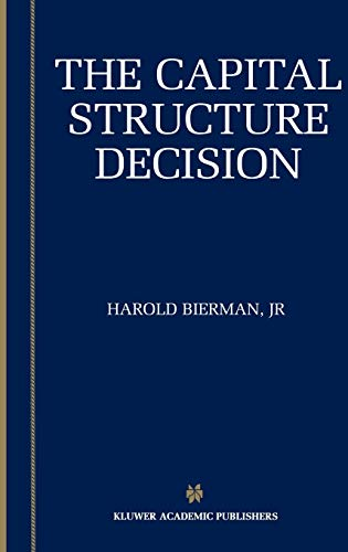 9781402072994: The Capital Structure Decision