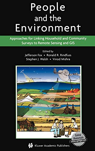 9781402073229: People and the Environment: Approaches for Linking Household and Community Surveys to Remote Sensing and GIS