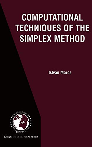 9781402073328: Computational Techniques of the Simplex Method (International Series in Operations Research & Management Science)