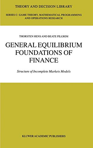 9781402073373: General Equilibrium Foundations of Finance: Structure of Incomplete Markets Models