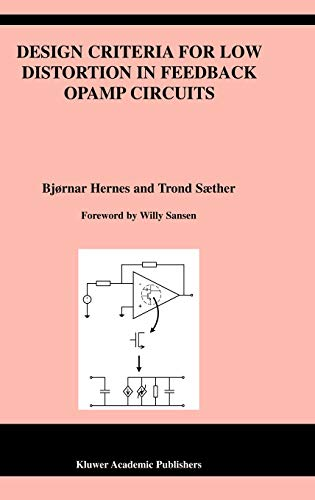 9781402073564: Design Criteria for Low Distortion in Feedback Opamp Circuits (The Springer International Series in Engineering and Computer Science)