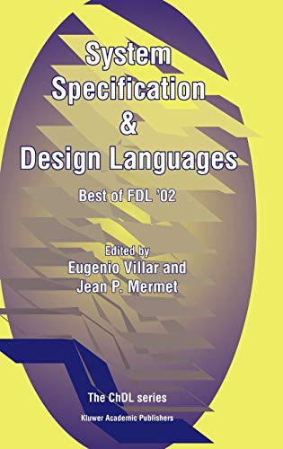 9781402074141: System Specification & Design Languages: Best of FDL'02 (The Chdl Series)