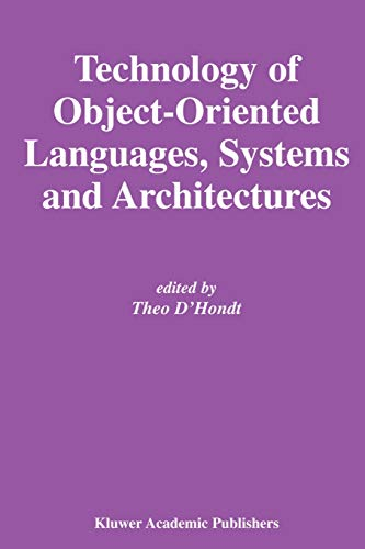 Technology of Object-Oriented Languages, Systems Architectures