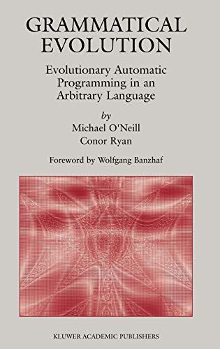 9781402074448: Grammatical Evolution: Evolutionary Automatic Programming in an Arbitrary Language (Genetic Programming)