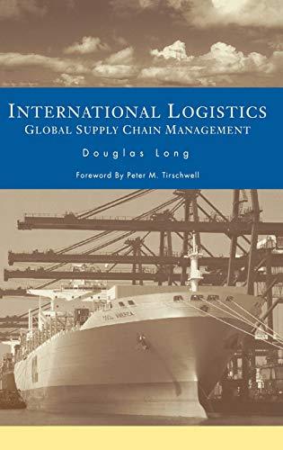 9781402074530: International Logistics: Global Supply Chain Management