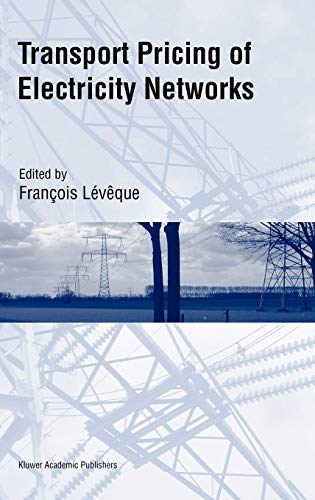 Transport Pricing of Electricity Networks: Editor-François Lévêque