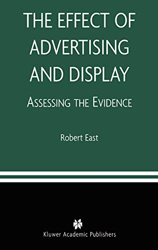 9781402075148: The Effect of Advertising and Display: Assessing the Evidence