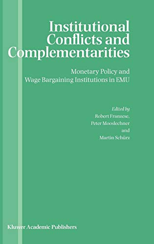 9781402075360: Institutional Conflicts and Complementarities: Monetary Policy and Wage Bargaining Institutions in EMU