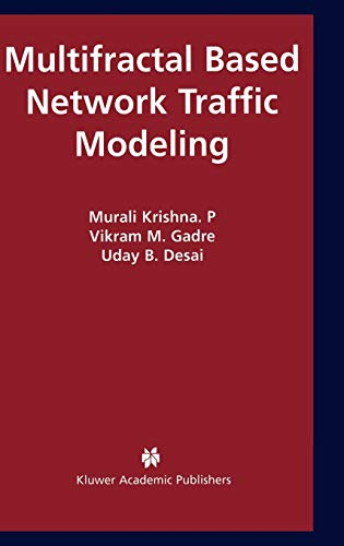 9781402075667: Multifractal Based Network Traffic Modeling