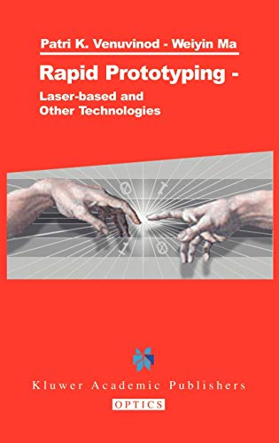 9781402075773: Rapid Prototyping: Laser-based and Other Technologies