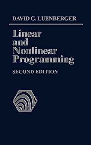 Linear and Nonlinear Programming. Second Edition
