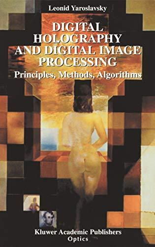9781402076343: Digital Holography and Digital Image Processing: Principles, Methods, Algorithms