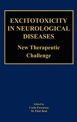 9781402076800: Excitotoxicity in Neurological Diseases: New Therapeutic Challenge