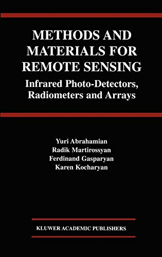 9781402077067: Methods and Materials for Remote Sensing: Infrared Photo-Detectors, Radiometers and Arrays
