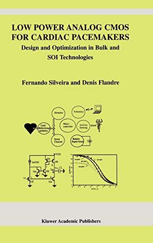 9781402077197: Low Power Analog CMOS for Cardiac Pacemakers: Design and Optimization in Bulk and SOI Technologies (The Springer International Series in Engineering and Computer Science)