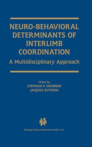 9781402077784: Neuro-Behavioral Determinants of Interlimb Coordination: A Multidisciplinary Approach