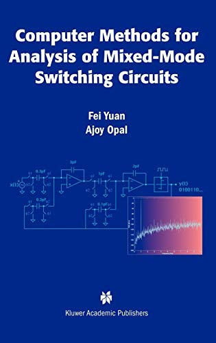 Computer methods for analysis of mixed-mode switching circuits.: Yuan, Fei.