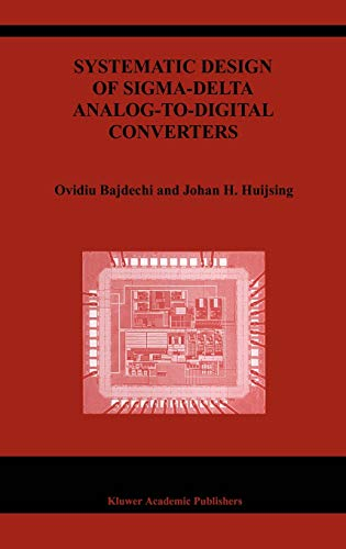 9781402079450: Systematic Design of Sigma-Delta Analog-to-Digital Converters (The Springer International Series in Engineering and Computer Science)
