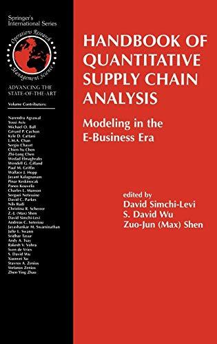 Handbook of Quantitative Supply Chain Analysis: David Simchi-Levi