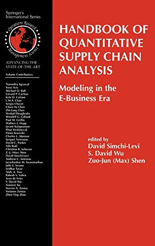 9781402079528: Handbook of Quantitative Supply Chain Analysis: Modeling in the E-Business Era (International Series in Operations Research & Management Science)