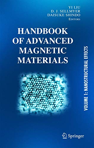 9781402079832: Handbook of Advanced Magnetic Materials: Vol 1. Nanostructural Effects. Vol 2. Characterization and Simulation. Vol 3. Fabrication and Processing. Vol ... (Developments in Hydrobiology S) (v. 1)