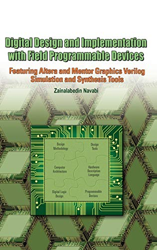 Digital Design and Implementation with Field Programmable: Zainalabedin Navabi