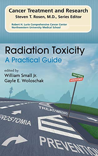 9781402080531: Radiation Toxicity: A Practical Medical Guide (Cancer Treatment and Research)