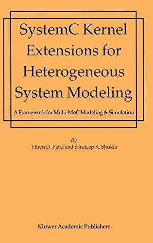 Systemc Kernel Extensions For Heterogeneous System Modeling