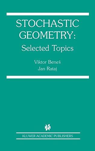 9781402081026: Stochastic Geometry: Selected Topics