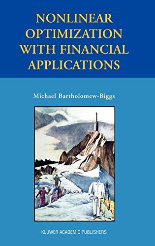 9781402081101: Nonlinear Optimization with Financial Applications