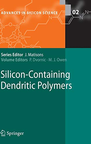 Silicon-Containing Dendritic Polymers Advances in Silicon Science