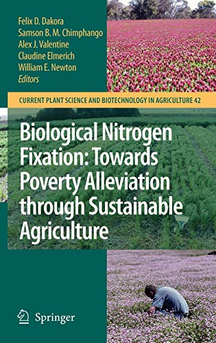 Biological Nitrogen Fixation - Towards Poverty Alleviation Through Sustainable Agriculture: ...