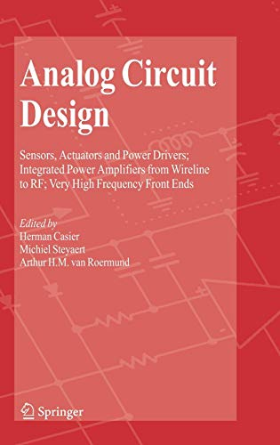 9781402082627: Analog Circuit Design: Sensors, Actuators and Power Drivers; Integrated Power Amplifiers from Wireline to RF; Very High Frequency Front Ends