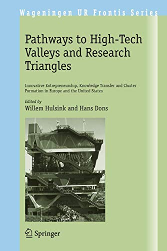 Pathways to High-Tech Valleys and Research Triangles: Innovative Entrepreneurship, Knowledge ...
