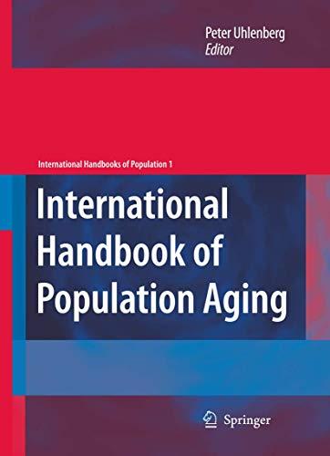 International Handbook of Population Aging 1: Peter Uhlenberg