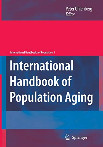 9781402083556: International Handbook of Population Aging (International Handbooks of Population)