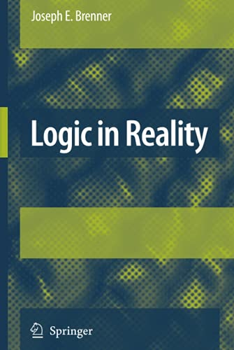 9781402083747: Logic in Reality