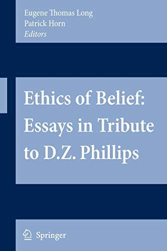 9781402083761: Ethics of Belief: Essays in Tribute to D.Z. Phillips