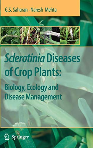 9781402084072: Sclerotinia Diseases of Crop Plants: Biology, Ecology and Disease Management