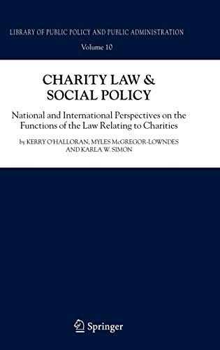 Charity Law & Social Policy (Library of Public Policy and Public Administration, Vol. 10): ...