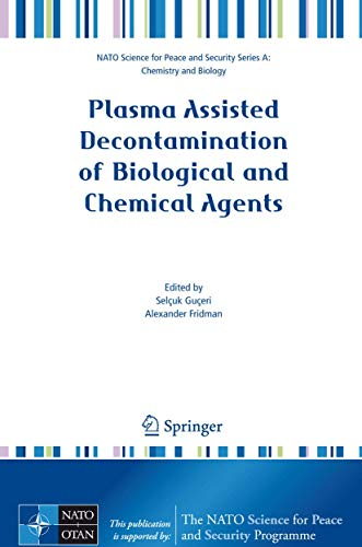 Plasma Assisted Decontamination of Biological and Chemical Agents: Selcuk G�ceri