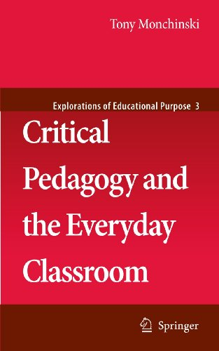 9781402084621: Critical Pedagogy and the Everyday Classroom (Explorations of Educational Purpose)