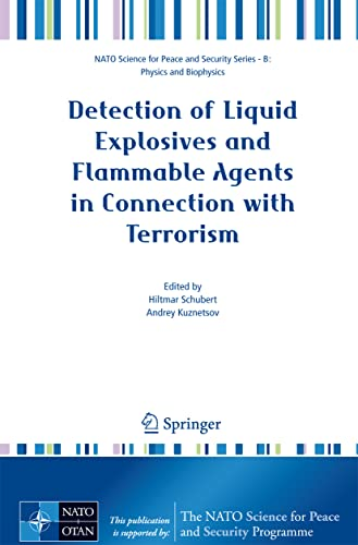 9781402084645: Detection of Liquid Explosives and Flammable Agents in Connection with Terrorism (NATO Science for Peace and Security Series B: Physics and Biophysics)